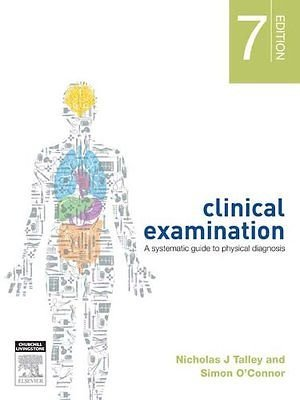 9780729541954: Clinical Examination: A Systematic Guide to Physical Diagnosis