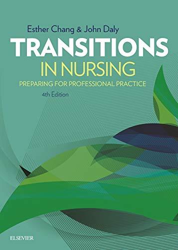 9780729542111: Transitions in Nursing: Preparing for Professional Practice, 4e