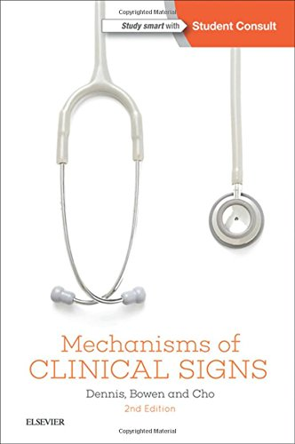 Mechanisms of Clinical Signs (Paperback): Mark Dennis, William