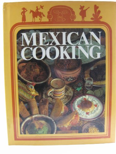 9780729600064: Mexican Cooking