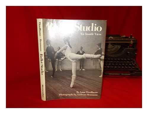 Ballet studio : an inside view: Anne Woolliams; Andreas