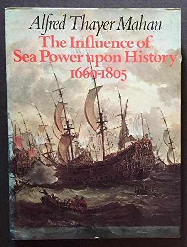 9780729601948: The Influence of Sea Power Upon History 1660-1805