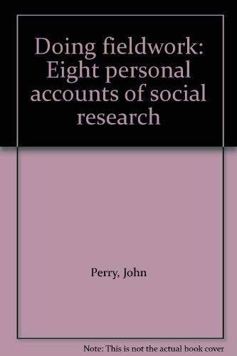 9780730007869: Doing fieldwork: Eight personal accounts of social research