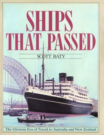 Ships that passed: Baty, Scott [Relié]