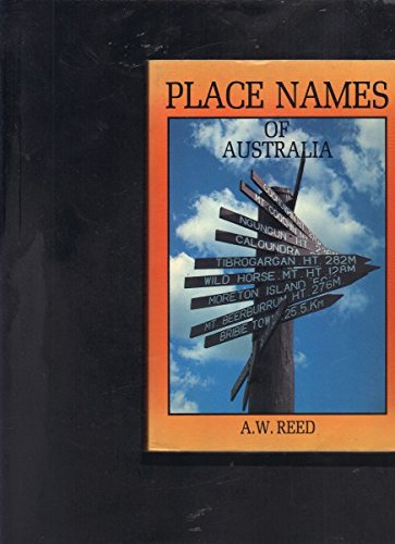 Place Names of Australia: Reed, A.W.