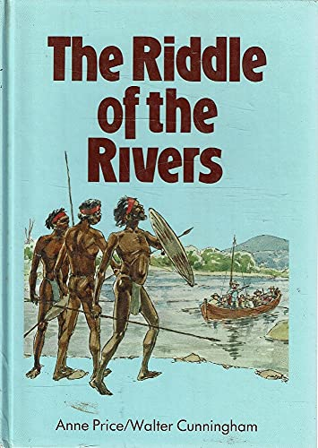 9780730100935: THE RIDDLE OF THE RIVERS