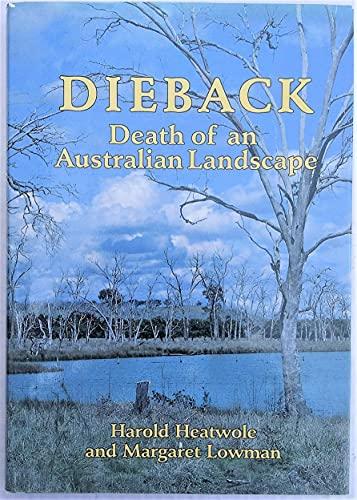 Dieback Death of an Australian Landscape: Harold Heatwole and Margaret Lowman