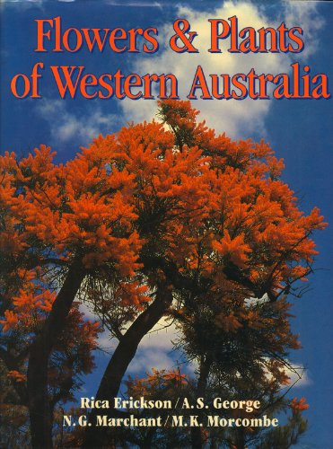 Flowers and Plants of Western Australia Flowers and Plants of Western Australia, Erickson, Rica et al, Used, 9780730101703 hardback, quarto, a very good tightly bound and clean copy in a wor