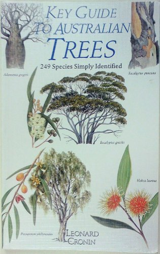 Key Guide to Australian Trees. 249 species simply identified