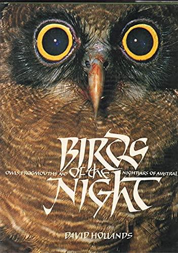 Birds of the Night owls frogmouths and nightjars of Australia: Hollands, David