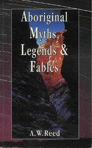 9780730104247: Aboriginal Myths, Legends and Fables