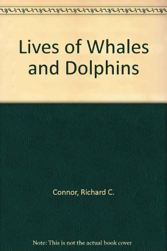 9780730104803: Lives of Whales and Dolphins