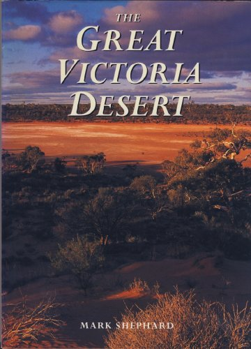 The Great Victoria Desert (9780730104858) by Shephard, Mark