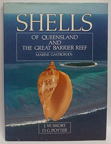 9780730204015: Shells of Queensland and the Great Barrier Reef: Marine gastropods