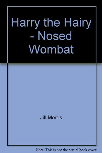 9780730210382: Harry the Hairy - Nosed Wombat