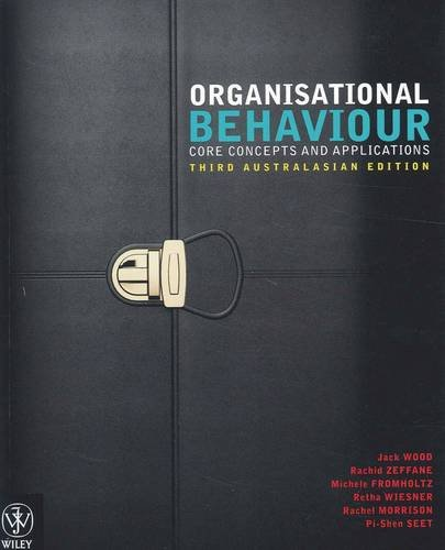 9780730301448: Organisational Behaviour: Core Concepts and Applications