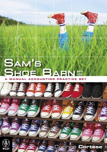9780730302063: Sam's Shoe Barn - a Manual Accounting Practice Set