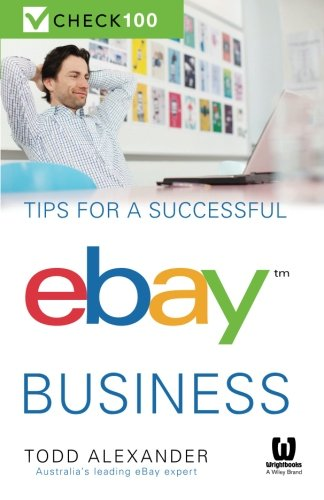 9780730308621: Tips For A Successful Ebay Business: Check 100