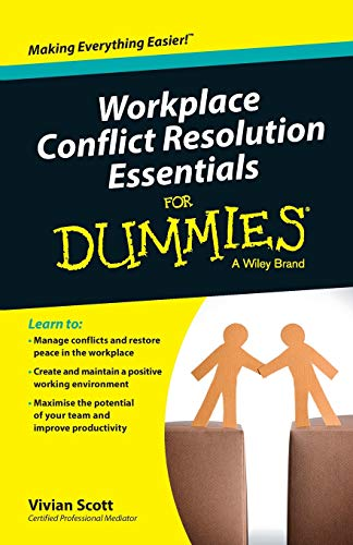 9780730319450: Workplace Conflict Resolution Essentials For Dummies (For Dummies Series)
