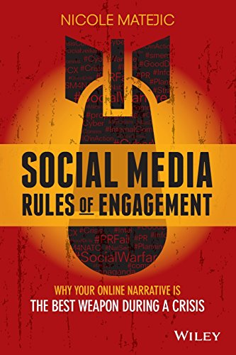 9780730322252: Social Media Rules of Engagement: Why Your Online Narrative is the Best Weapon During a Crisis