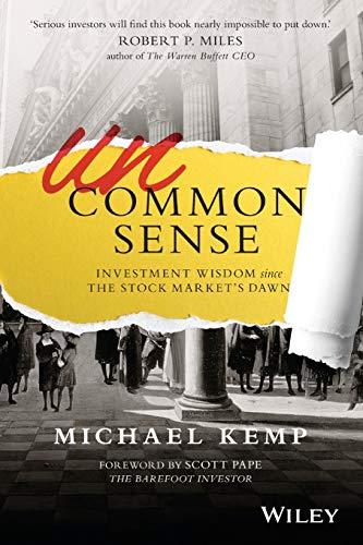 9780730324249: Uncommon Sense: Investment Wisdom Since the Stock Market's Dawn