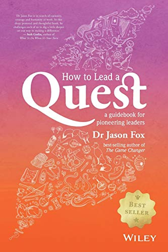 9780730324713: How To Lead A Quest: A Handbook for Pioneering Executives