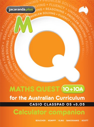 9780730341840: Maths Quest 10+10a for the Australian Curriculum Casio Classpad Calculator Companion (Maths Quest for Aust Curriculum Series)
