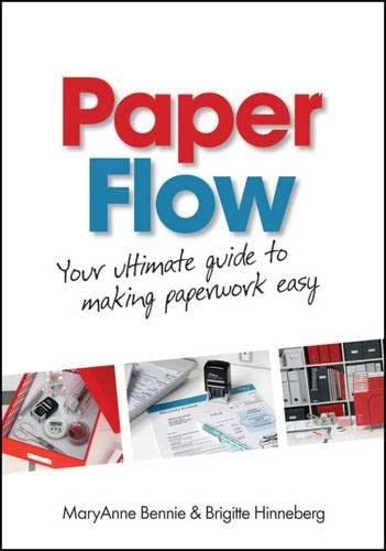 9780730377030: Paper Flow: Your Ultimate Guide to Making Paperwork Easy