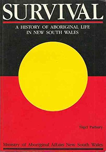 9780730515586: Survival: A History of Aboriginal Life in New South Wales