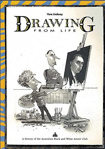 Drawing from life: A history of the: Vane Lindesay