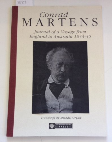 CONRAD MARTENS Journal of a Voyage from England to Australia 1833-35