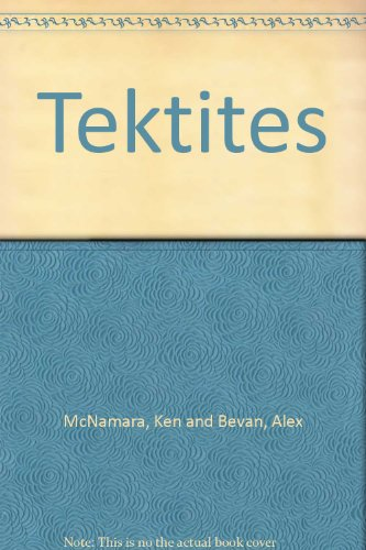9780730726913: TEKTITES. With a foreword by Christian Koeberl.