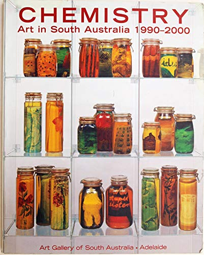 Chemistry Art in South Australia, 1990-2000: The Faulding Exhibition: Radford, Ron