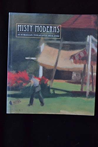 9780730830153: Misty Moderns: Australian Tonalists, 1915-1950