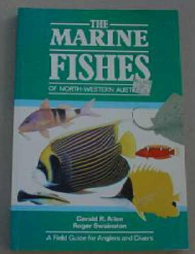 9780730921134: General Guide to Inshore Fishes of Tropical Australia: Marine Fishes of North-western Australia - A Field Guide for Anglers and Divers