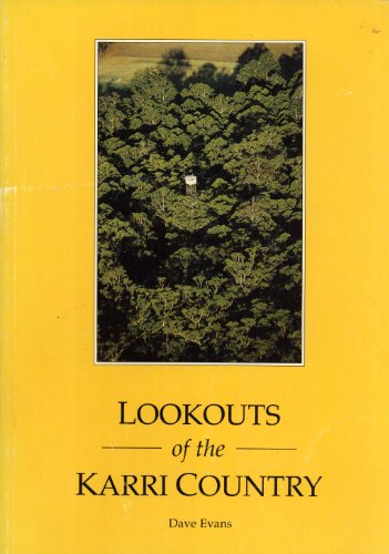9780730959199: Lookouts of the karri country