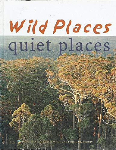 9780730968719: Wild Places, Quiet Places
