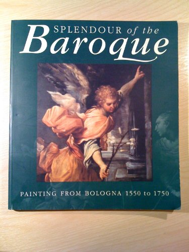 Splendour of the Baroque: Pinacoteca nazionale (Bologna, Italy);Art Gallery of New South Wales;Art ...