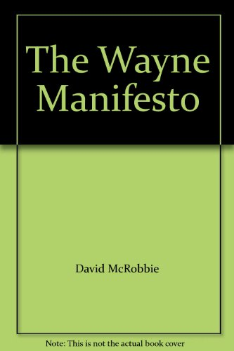 The Wayne Manifesto: David McRobbie