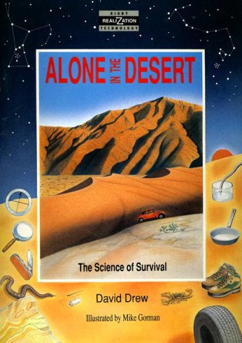 9780731206346: Alone in the Desert: The Science of Survival (Realizations)