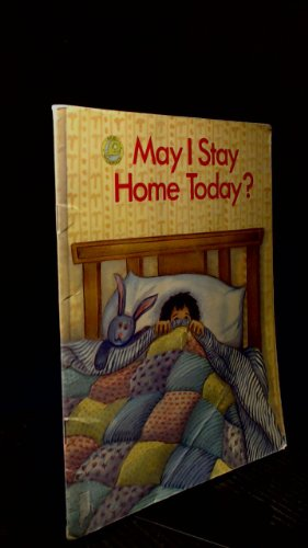 May I Stay Home Today? BB (Tadpoles) (0731206436) by Neville