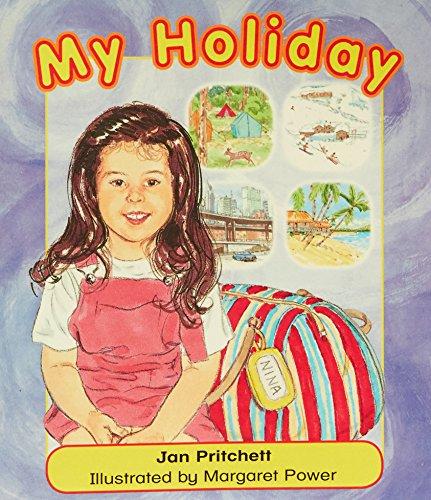 Rigby Literacy Emergent Level 3: My Holiday: Jan Pritchett