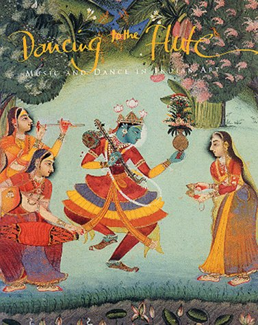 9780731300037: Dancing to the Flute - Music and Dance in Indian Art
