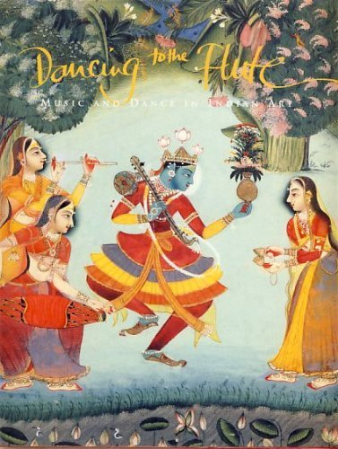 9780731304288: Dancing to the Flute: Music and Dance in Indian Art
