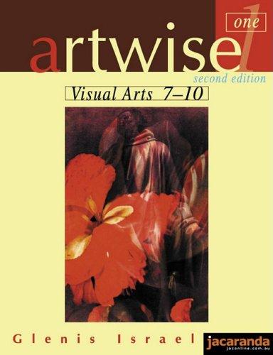 9780731401086: Artwise Visual Arts 7-10