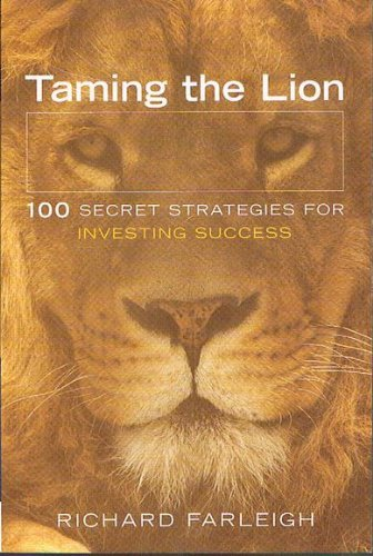 9780731404636: Taming the Lion: 100 Secret Strategies for Investing Success