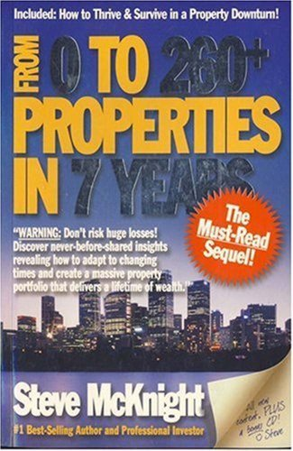 From 0 to 260+ Properties in 7 Years (Paperback): Steve McKnight