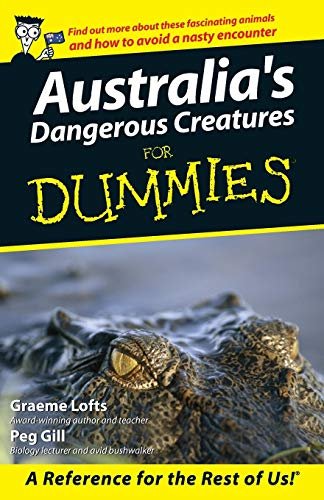 9780731407224: Australia's Dangerous Creatures For Dummies