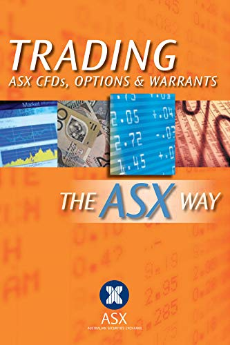 Trading CFDs, Options and Warrants (Paperback): Securities Exchange Australian