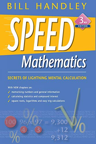 9780731407811: Speed Mathematics: Secrets of Lightning Mental Calculation